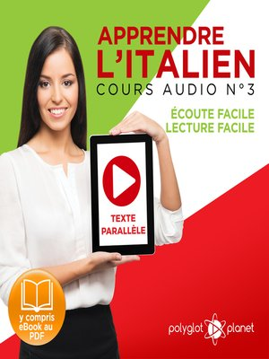 cover image of Apprendre l'Italien - Écoute Facile - Lecture Facile: Texte Parallèle Cours Audio, Volume 3