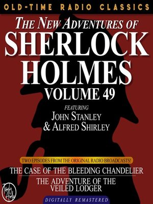 cover image of The New Adventures of Sherlock Holmes, Volume 49, Episode 1