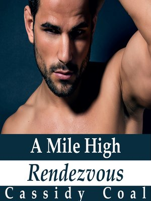 cover image of A Mile High Rendezvous