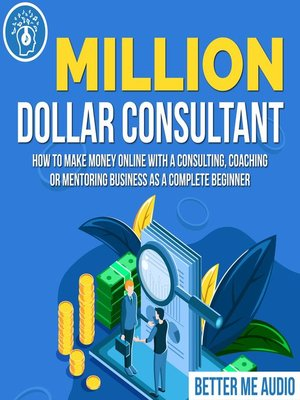 cover image of Million Dollar Consultant