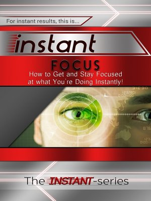 cover image of Instant Focus