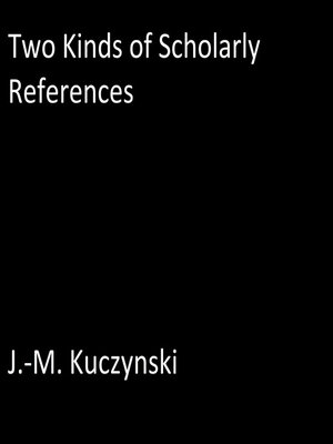 cover image of Two Kinds of Scholarly References