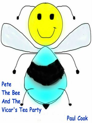 cover image of Pete the Bee and the Vicar's Tea Party