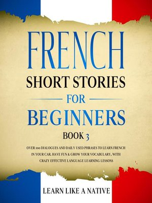 cover image of French Short Stories for Beginners Book 3