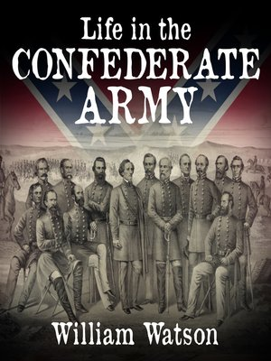 cover image of Life in the Confederate Army