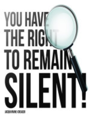 cover image of You Have the Right to Remain Silent