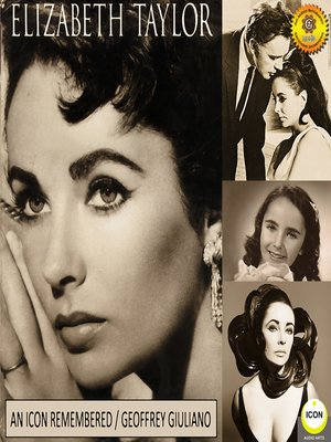 cover image of Elizabeth Taylor: An Icon Remembered, Vol. 1