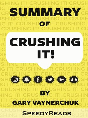 cover image of Summary of Crushing It! How Great Entrepreneurs Build Their Business and Influence by Gary Vaynerchuk