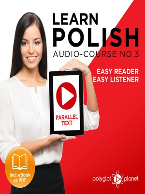cover image of Learn Polish - Easy Reader - Easy Listener - Parallel Text - Polish Audio Course No. 3