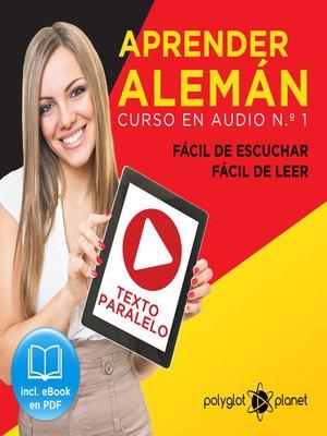 cover image of Aprender Alemán - Fácil de Leer - Fácil de Escuchar - Texto Paralelo
