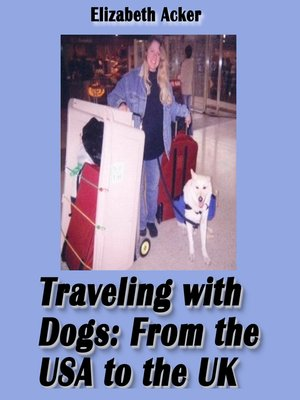 cover image of Traveling with Dogs