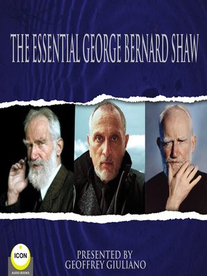 cover image of The Essential George Bernard Shaw