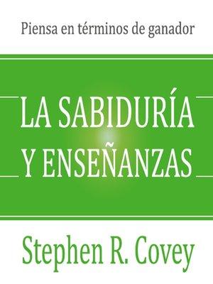 cover image of La sabiduria y ensenanzas
