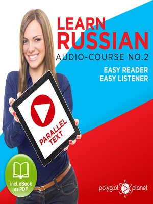 cover image of Learn Russian - Easy Reader - Easy Listener - Parallel Text Audio Course No. 2