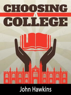 cover image of Choosing a College