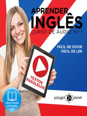cover image of Aprender Inglês - Textos Paralelos - Fácil de ouvir - Fácil de ler Curso de Ãudio de Inglass No 1