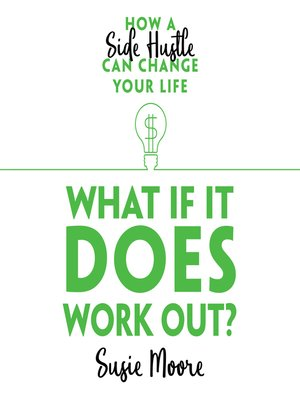 cover image of What If It Does Work Out?
