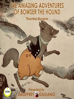cover image of The Amazing Adventures of Bowser the Hound