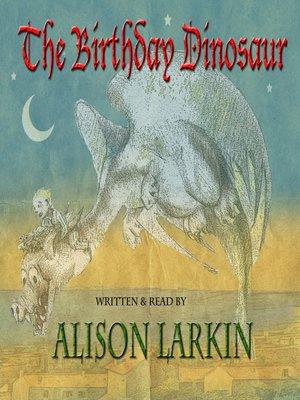 cover image of The Birthday Dinosaur