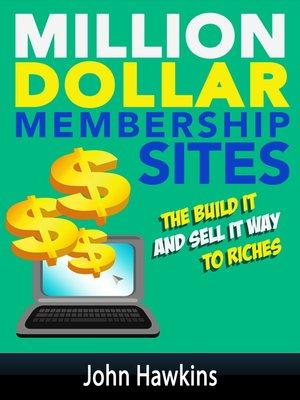cover image of Million Dollar Membership Site