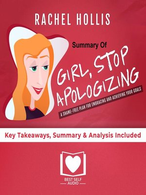 cover image of Girl, Stop Apologizing by Rachel Hollis Book Summary