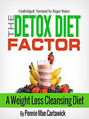 cover image of The Detox Diet Factor