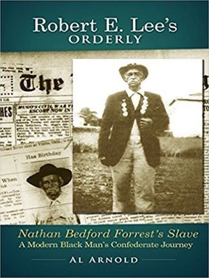 cover image of Robert E. Lee's Orderly: A Modern Black Man's Confederate Journey