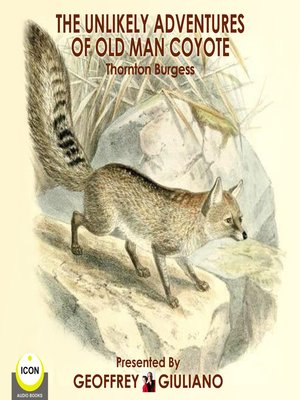 cover image of The Unlikely Adventures of Old Man Coyote