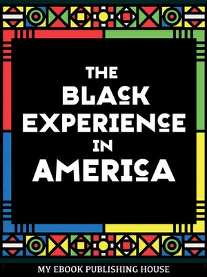 cover image of The Black Experience in America