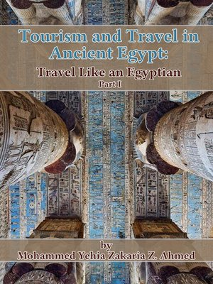 cover image of Tourism and Travel in Ancient Egypt