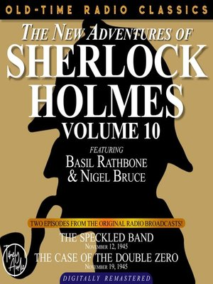 cover image of The New Adventures of Sherlock Holmes, Volume 10, Episode 1