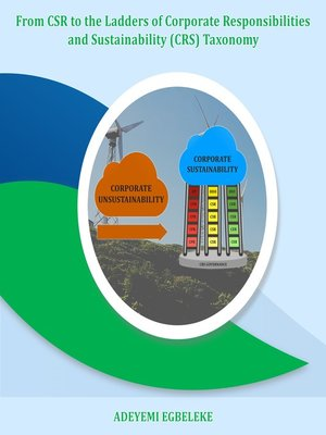 cover image of From CSR to the Ladders of Corporate Responsibilities and Sustainability (CRS) Taxonomy