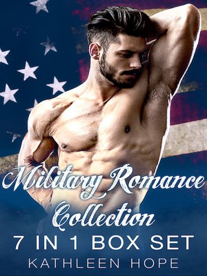 cover image of Military Romance Collection 7 in 1 Box Set