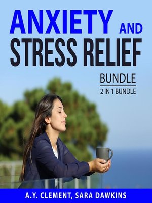 cover image of Anxiety and Stress Relief Bundle