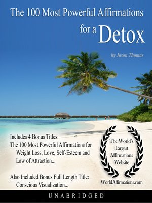 cover image of The 100 Most Powerful Affirmations for a Detox