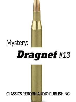 cover image of Dragnet #13