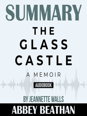 cover image of Summary of The Glass Castle