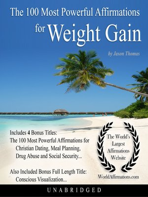 cover image of The 100 Most Powerful Affirmations for Weight Gain