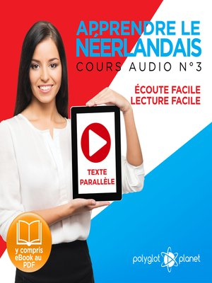 cover image of Apprendre le Néerlandais - Écoute Facile - Lecture Facile - Texte Parallèle Cours Audio Volume 3