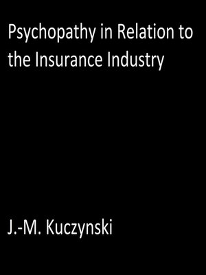 cover image of Psychopathy in Relation to the Insurance Industry