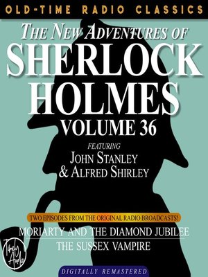 cover image of The New Adventures of Sherlock Holmes, Volume 36, Episode 1