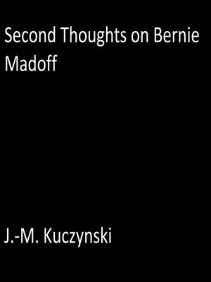 cover image of Second Thoughts on Bernie Madoff