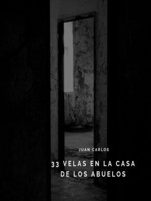 cover image of 33 velas en casa de mis abuelos
