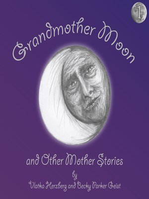 cover image of Grandmother Moon and Other Mother Stories, Book One