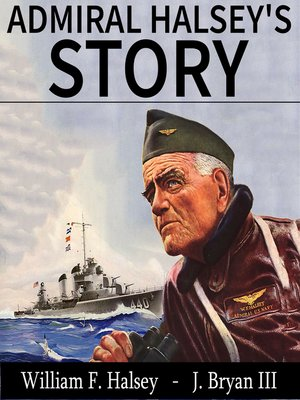 cover image of Admiral Halsey's Story