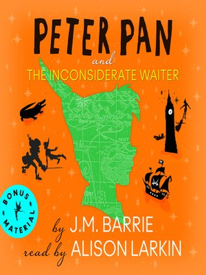 cover image of Peter Pan / The Inconsiderate Waiter
