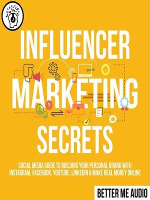 cover image of Influencer Marketing Secrets