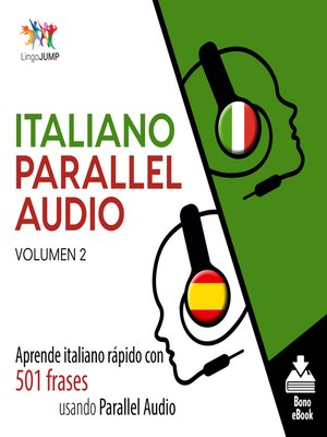 cover image of Aprende italiano rápido con 501 frases usando Parallel Audio, Volumen 2