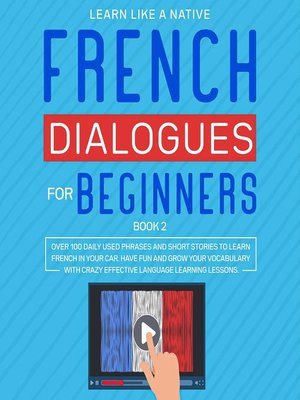 cover image of French Dialogues for Beginners Book 2