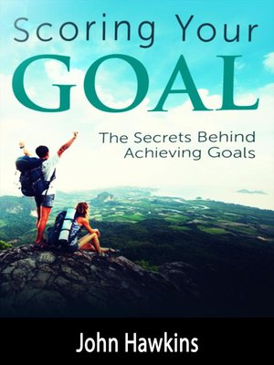 cover image of Scoring Your Goal